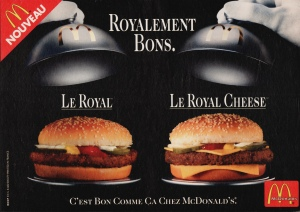 Royal with Cheese... (Thanks Quentin)